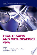 FRCS Trauma and Orthopaedics Viva