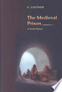 The Medieval Prison