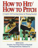 How to Hit How to Pitch