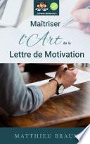 Ma Triser L Art De La Lettre De Motivation