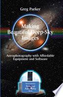 Making Beautiful Deep Sky Images