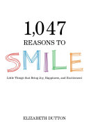 download ebook 1,047 reasons to smile pdf epub