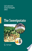 The Sweetpotato The Use Of Sweetpotato Was Diversified Beyond