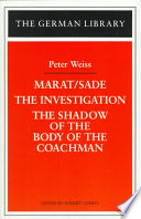 Marat Sade   The Investigation   and The Shadow of the Body of the Coachman