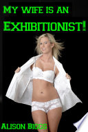 My Wife is an Exhibitionist   Erotic Voyeurism Story