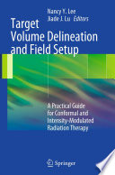 Target Volume Delineation And Field Setup