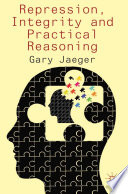 Repression  Integrity and Practical Reasoning