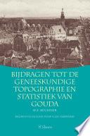 Bijdragen tot de geneeskundige topographie en statistiek van Gouda