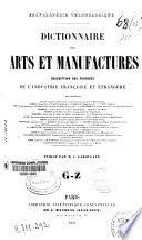 Dictionnaire des arts et manufactures