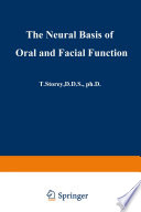 The Neural Basis of Oral and Facial Function