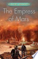 The Empress of Mars Book PDF