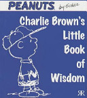 Charlie Brown s Little Book of Wisdom