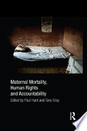 Maternal Mortality  Human Rights and Accountability