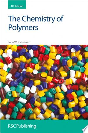 The Chemistry of Polymers - ISBN:9781849733915