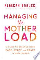 Managing the Motherload Book PDF