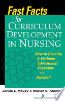 Fast Facts for Curriculum Development in Nursing