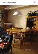Fennica Style Book 北欧から民芸へ、フェニカが提案する豊かな暮らし
