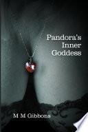 Pandora's Inner Goddess