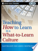 Teaching How to Learn in a What to Learn Culture