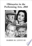 Obituaries in the Performing Arts  2011
