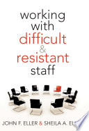 Working With Difficult   Resistant Staff