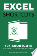 Excel Shortcuts 101 Shortcuts  Excel Formulas  Shortcuts   Spreadsheets