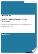 Frederick Jackson Turners  Frontier Hypothesis