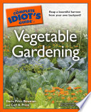 The Complete Idiot s Guide to Vegetable Gardening