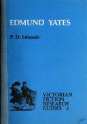 Edmund Yates, 1831-1894