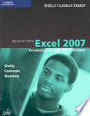 Microsoft Office Excel 2007  Introductory Concepts and Techniques