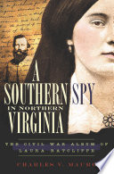A Southern Spy in Northern Virginia Book PDF