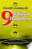 Nine Habits of Happiness
