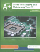 A+ Guide to Managing & Maintaining Your PC + Access Card, 12-month Access + Lab Manual