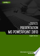 MICROSOFT OFFICE POWERPOINT 2013 LEVEL 1