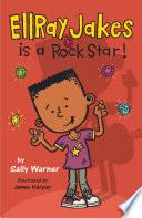 EllRay Jakes is a Rock Star  Book PDF