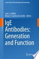 IgE Antibodies  Generation and Function