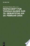 Festschrift für Thomas Raiser zum 70. Geburtstag am 20. Februar 2005