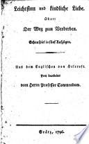 Leichtsinn Und Kindliche Liebe. Oder: Der Weg Zum Verderben. Schauspiel In 5 Aufz. Aus Dem Engl. Bearb. Von Cowmeradow : ...
