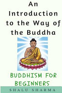 An Introduction to the Way of the Buddha