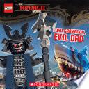 Lord Garmadon Evil Dad The Lego Ninjago Movie Storybook