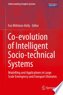 Co Evolution Of Intelligent Socio Technical Systems