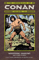 Chronicles of Conan Vol. 13: Whispering Shadows and Other Stories World And Encounters Foes And Villains