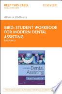 Student Workbook for Modern Dental Assisting   E Book