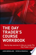 The Day Trader s Course Workbook