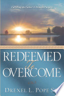 Redeemed to Overcome