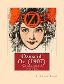 Ozma of Oz (1907). By: L. Frank Baum