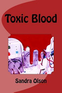 Toxic Blood