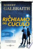 Il richiamo del cuculo by Robert Galbraith