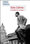 Italo Calvino  L invisibile e il suo dove