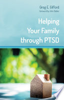 Helping Your Family through PTSD Book PDF